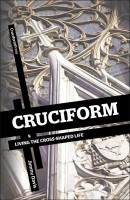 CRUCIFORM: Living the Cross-Shaped Life, by Jimmy Davis