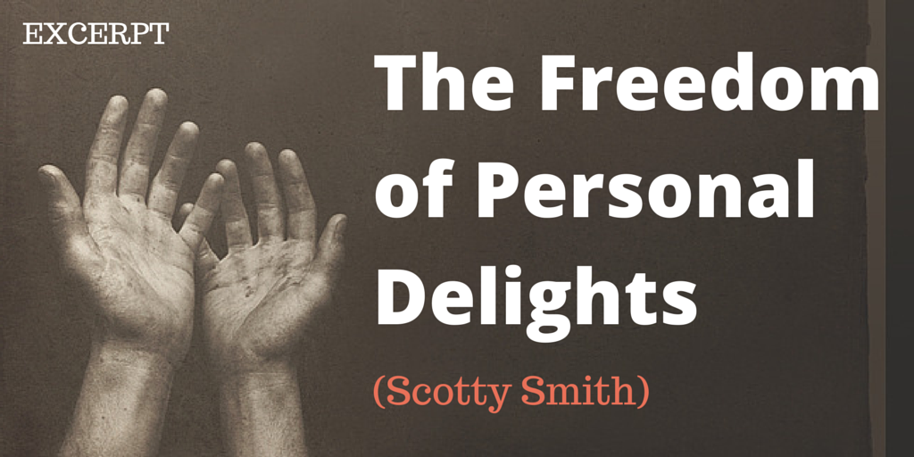 The Freedom of Personal Delights (2)
