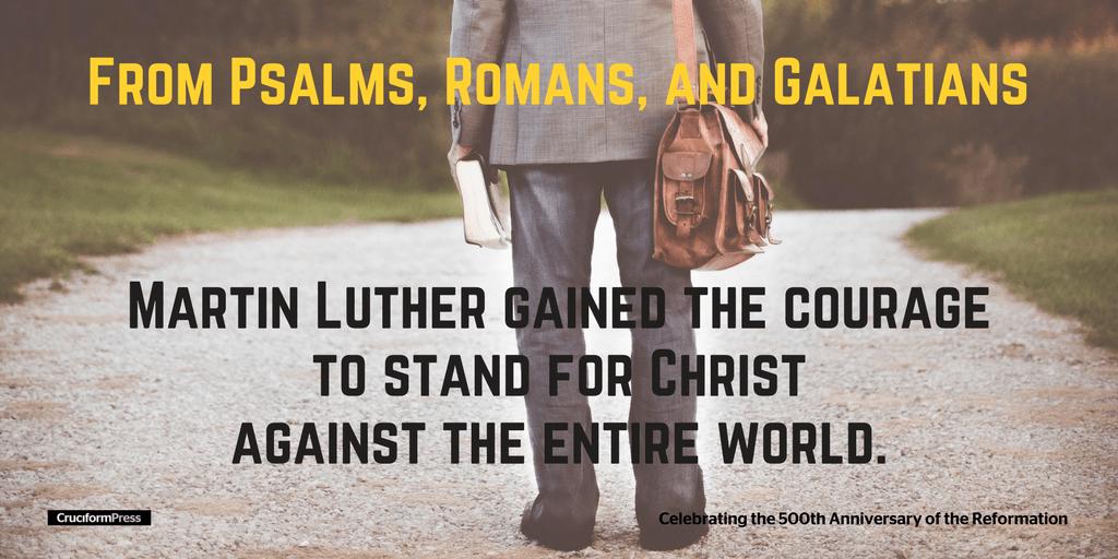 Martin Luther Stumbles Toward the Gospel