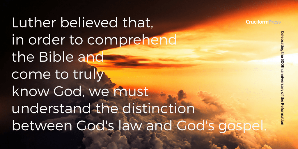Martin Luther on the Distinction between Law and Gospel