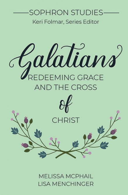 Galatians: Redeeming Grace and the Cross of Christ (Sophron Studies)